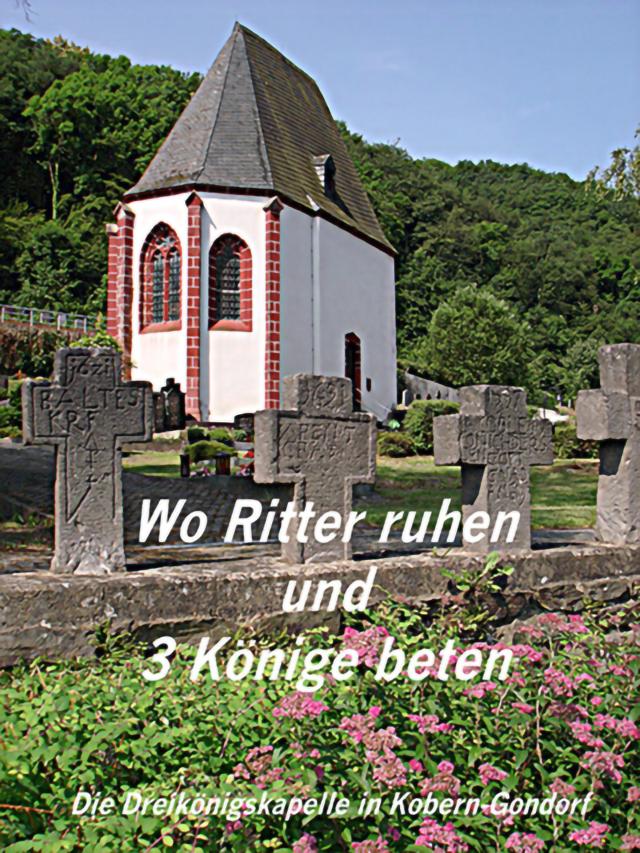 """Broschüre """"Wo Ritter ruhen und 3 Könige beten"""""""